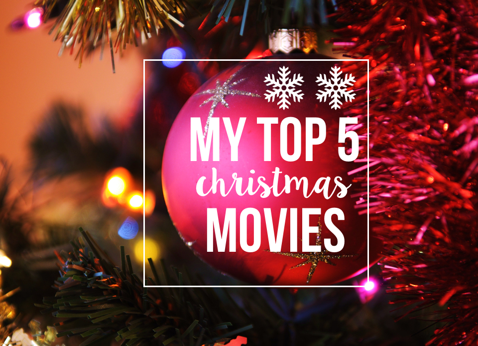 my top 5 christmas movies