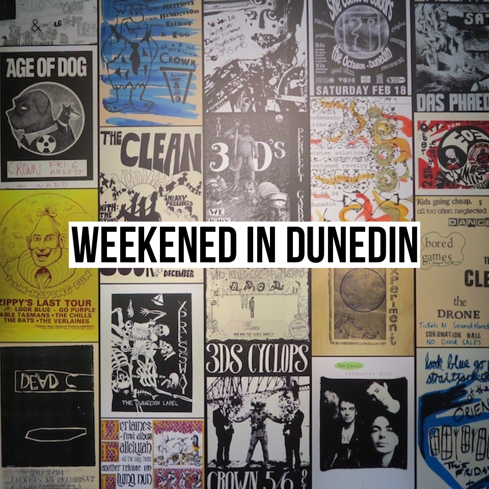weekend in Dunedin